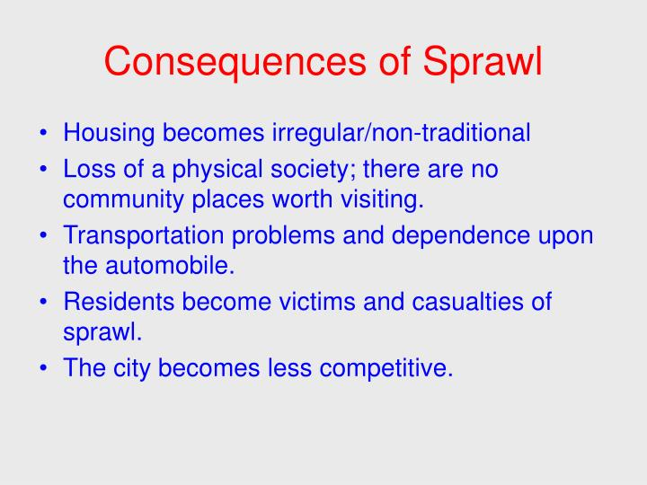 Consequences of Sprawl