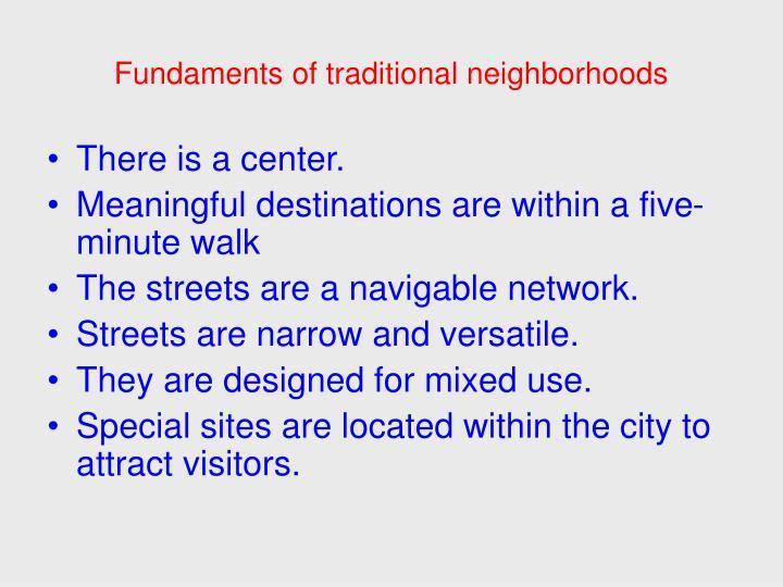 Fundaments of traditional neighborhoods