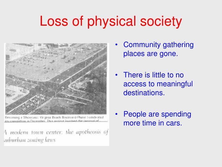Loss of physical society