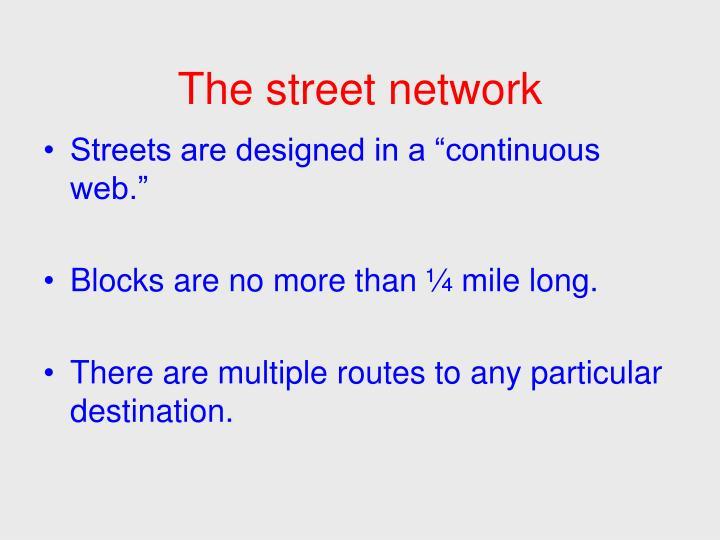 The street network