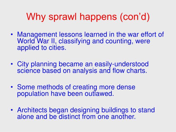 Why sprawl happens (con'd)