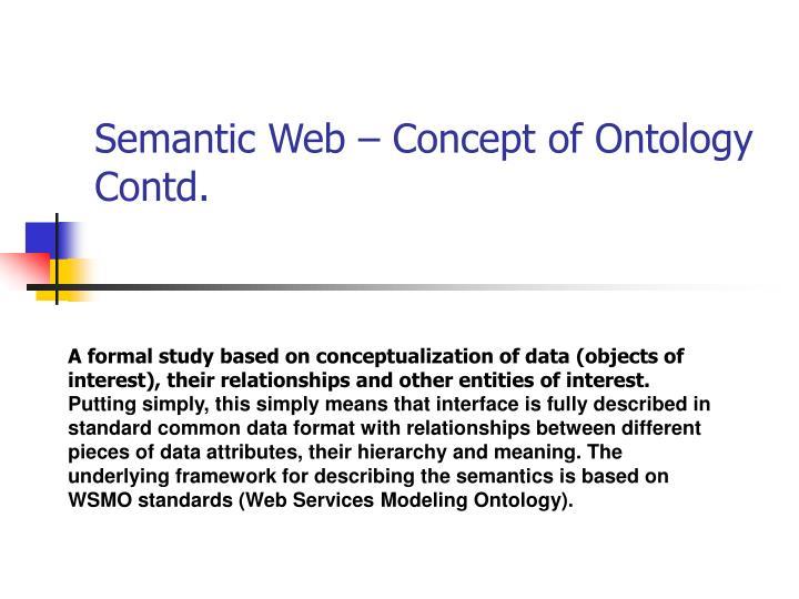Semantic Web – Concept of Ontology Contd.