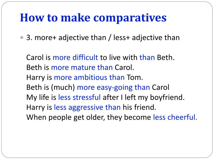 How to make comparatives