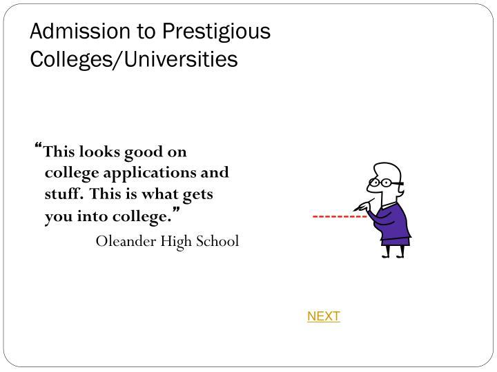Admission to Prestigious