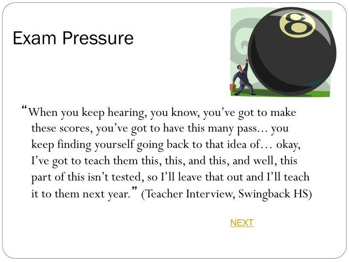 Exam Pressure