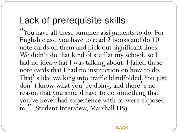 Lack of prerequisite skills