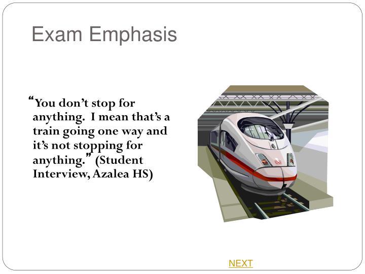 Exam Emphasis