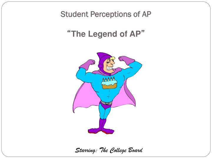 Student Perceptions of AP