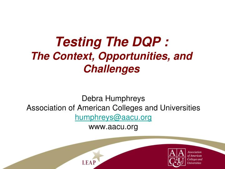 Testing The DQP :