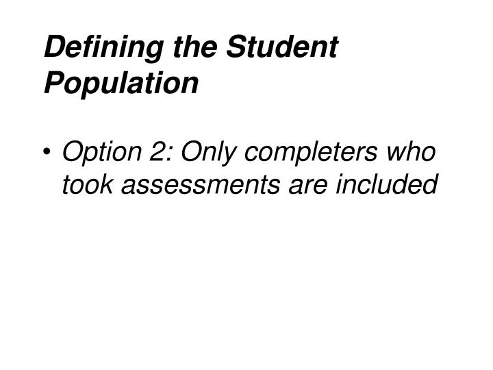 Defining the Student Population