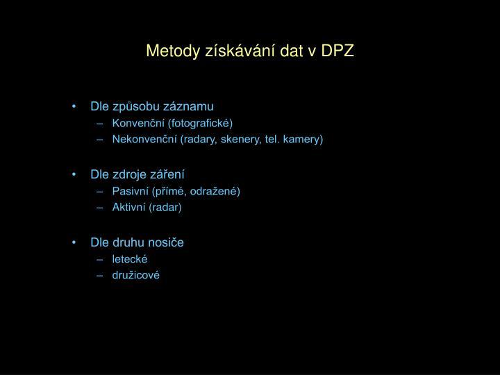 Metody získávání dat v DPZ