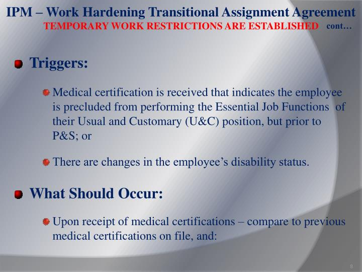 IPM – Work Hardening Transitional Assignment Agreement