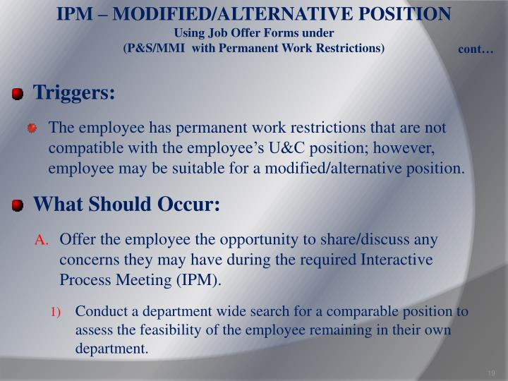 IPM – MODIFIED/ALTERNATIVE POSITION