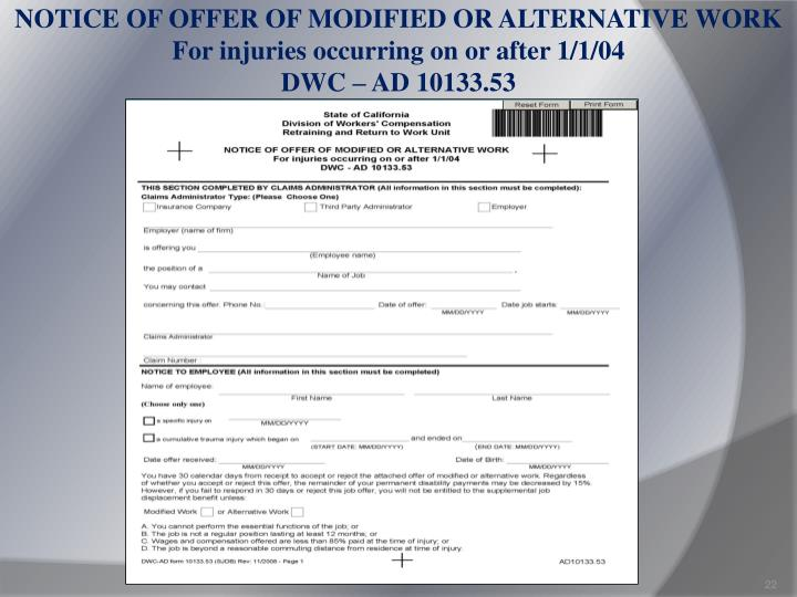 NOTICE OF OFFER OF MODIFIED OR ALTERNATIVE WORK For injuries occurring on or after 1/1/04