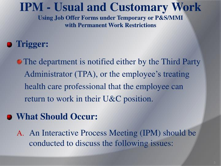 IPM - Usual and Customary Work