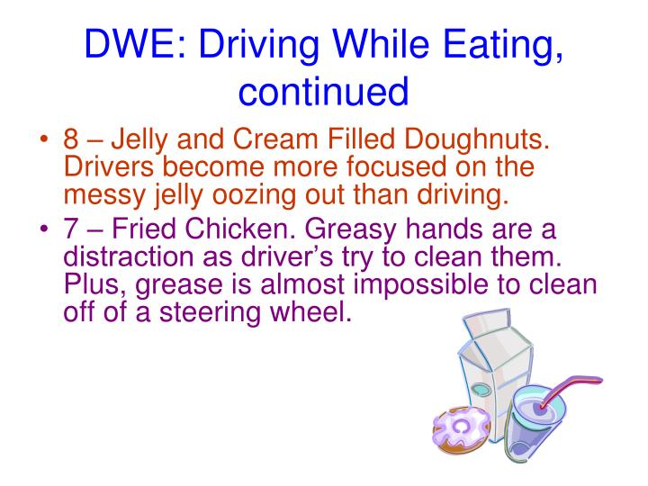 DWE: Driving While Eating,