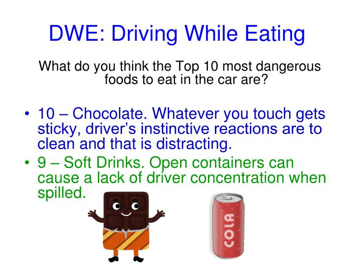 DWE: Driving While Eating