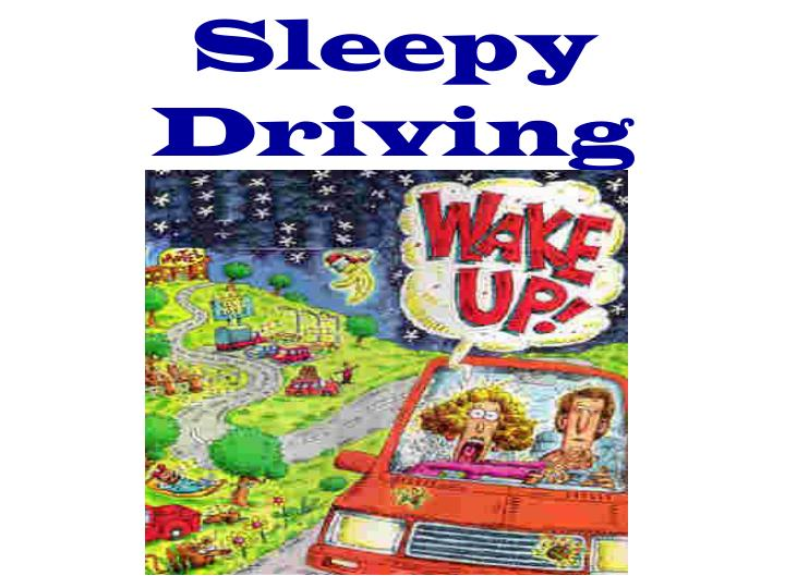 Sleepy Driving