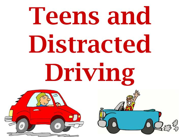 teens and distracted driving