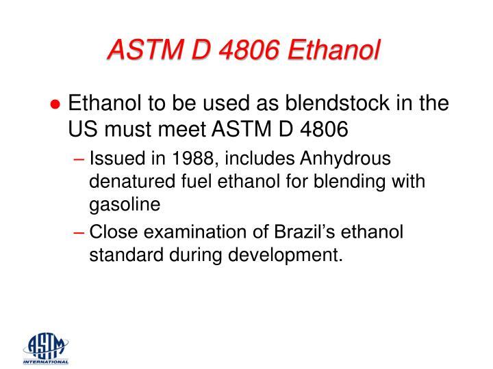 ASTM D 4806 Ethanol