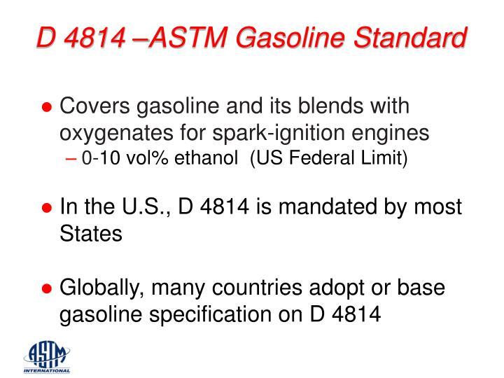 D 4814 –ASTM Gasoline Standard