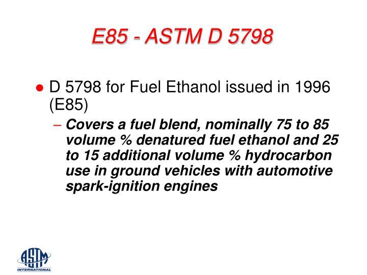 E85 - ASTM D 5798