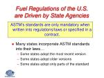 fuel regulations of the u s are driven by state agencies