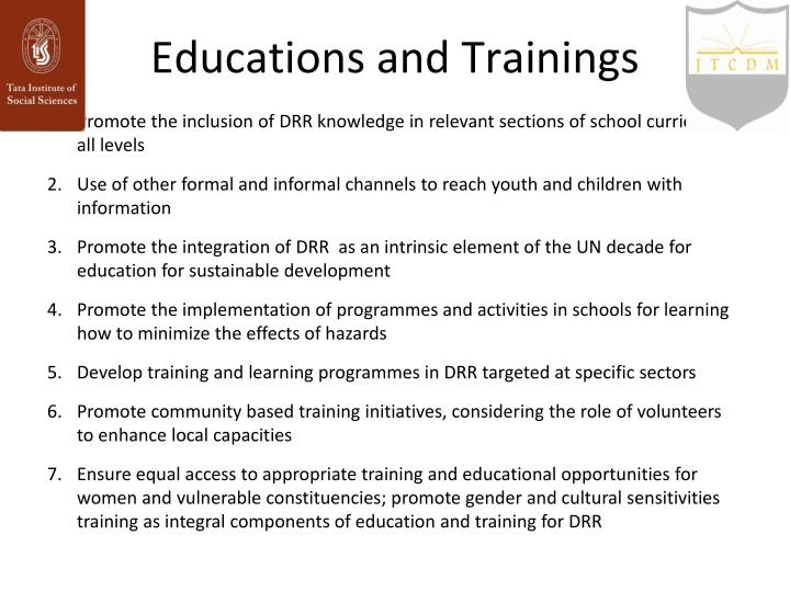 Educations and Trainings