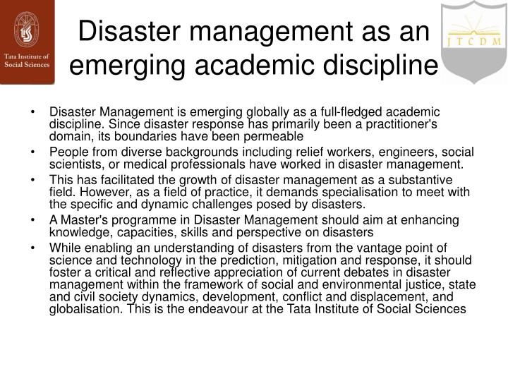 Disaster management as an emerging academic discipline