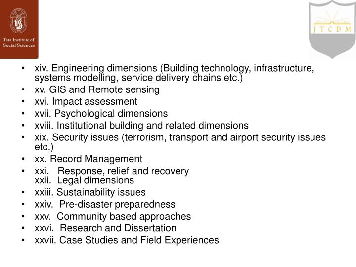 xiv. Engineering dimensions (Building technology, infrastructure, systems modelling, service delivery chains etc.)