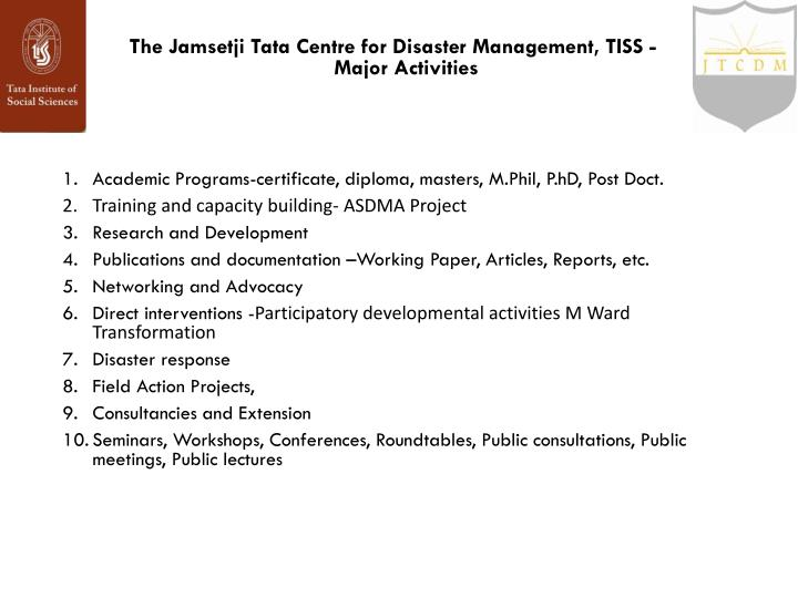 The Jamsetji Tata Centre for Disaster Management, TISS -Major Activities