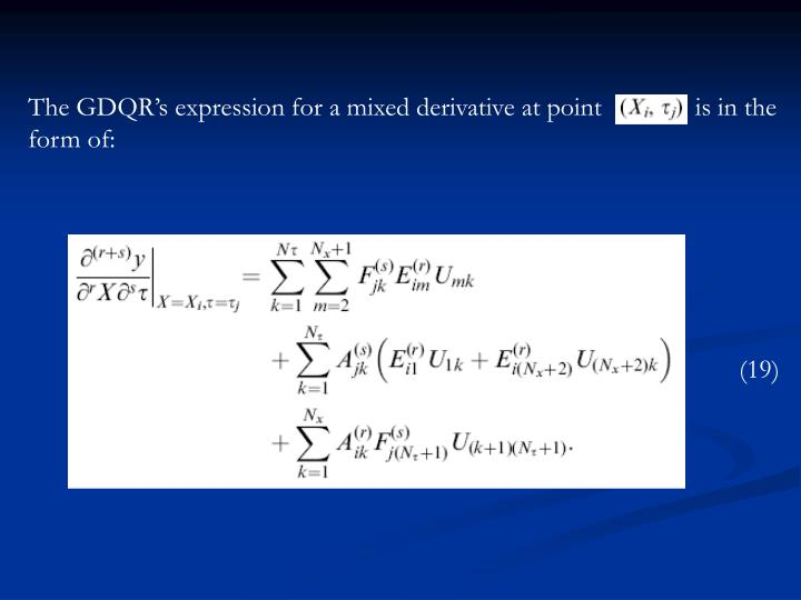 The GDQR's expression for a mixed derivative at point              is in the form of: