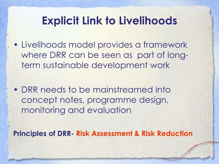 Explicit Link to Livelihoods