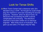 look for tense shifts