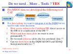 do we need more tools yes1