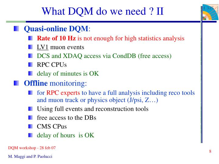What DQM do we need ? II