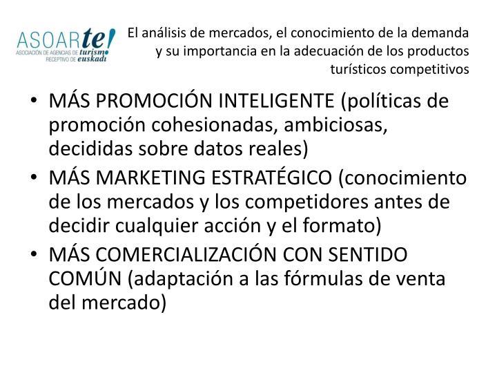 El análisis de mercados, el conocimiento de la demanda y su importancia en la adecuación de los productos turísticos competitivos