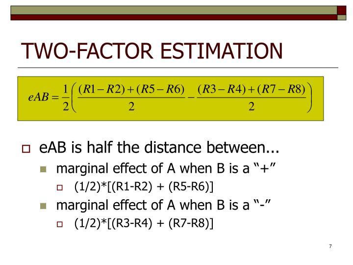 TWO-FACTOR ESTIMATION