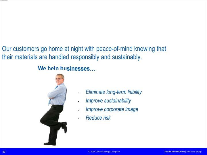 We deliver peace of mind