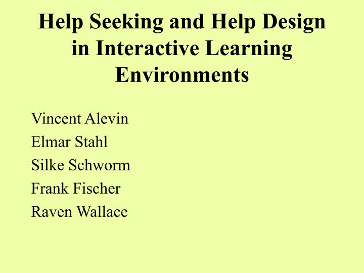 Help Seeking and Help Design in Interactive Learning Environments