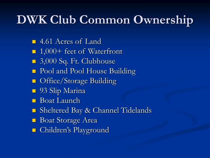 DWK Club Common Ownership