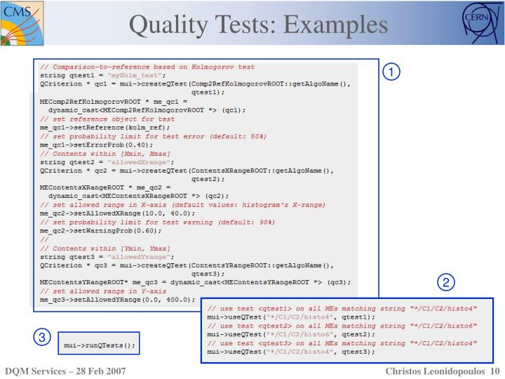 Quality Tests: Examples