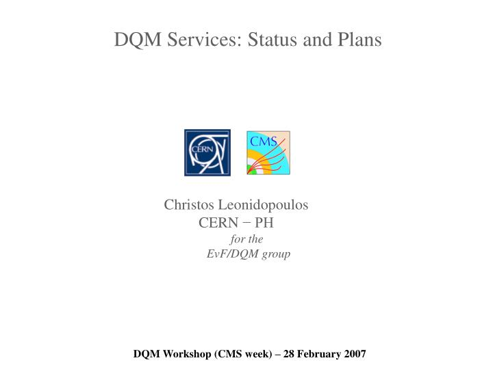 DQM Services: Status and Plans