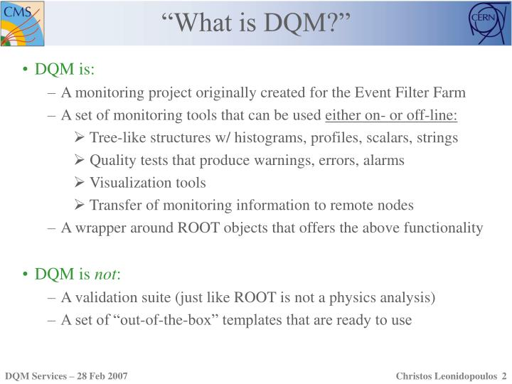 """""""What is DQM?"""""""