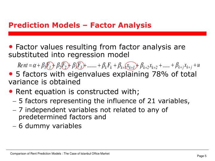 Prediction Models – Factor Analysis