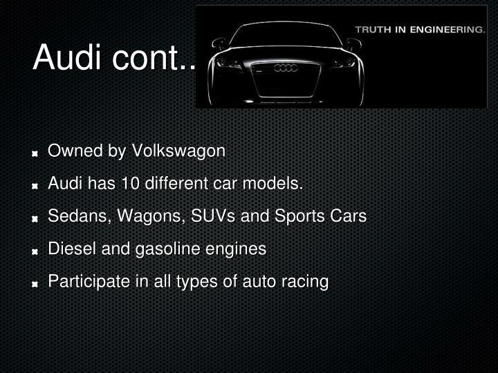 Audi cont..