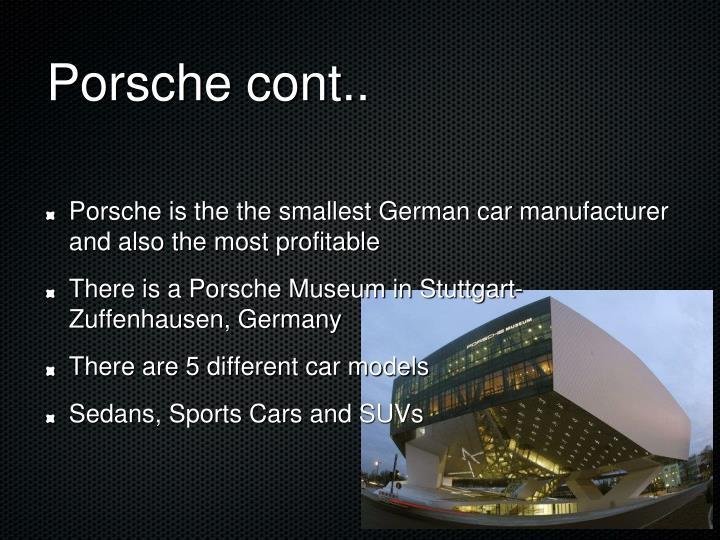 Porsche cont..