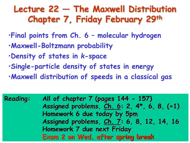 Lecture 22 — The Maxwell Distribution