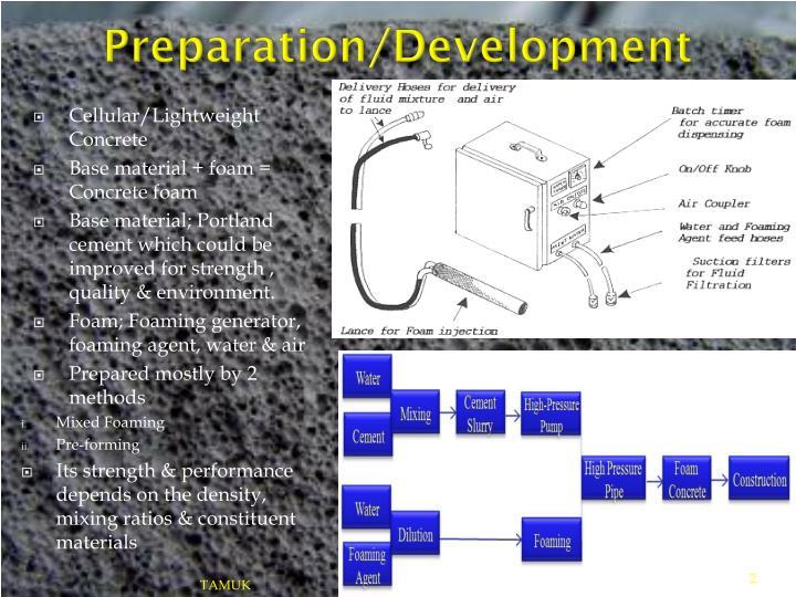 Preparation/Development