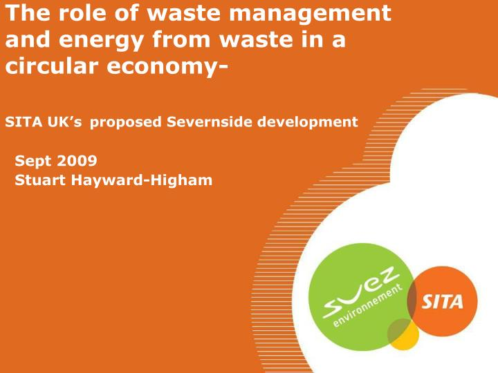 The role of waste management and energy from waste in a circular economy-
